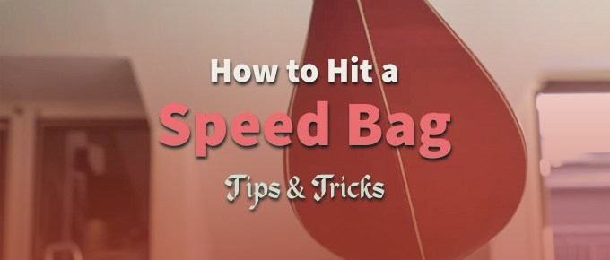 How to Hit a Speed Bag