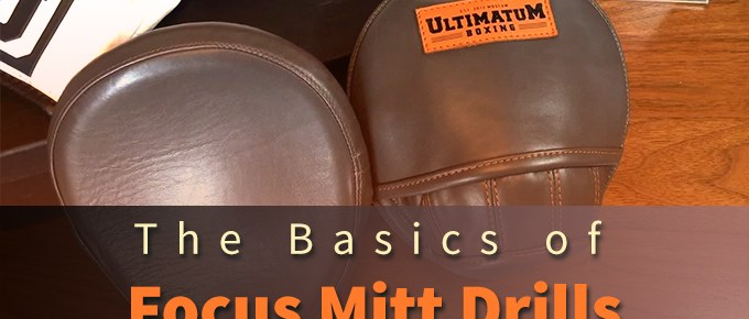 The Basics of Focus Mitt Drills