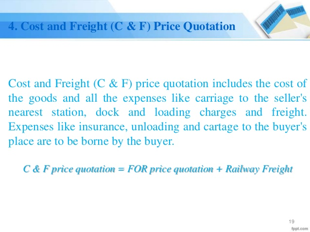 Cost and Freight (C & F) Price Quotation