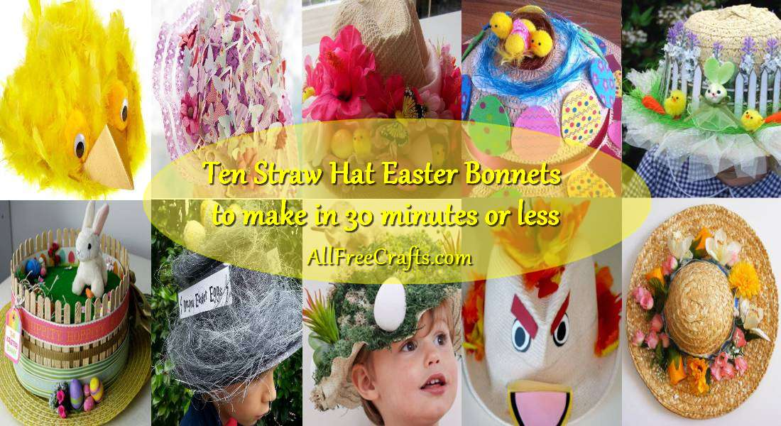 ten straw bonnet ideas to make in 30 minutes or less