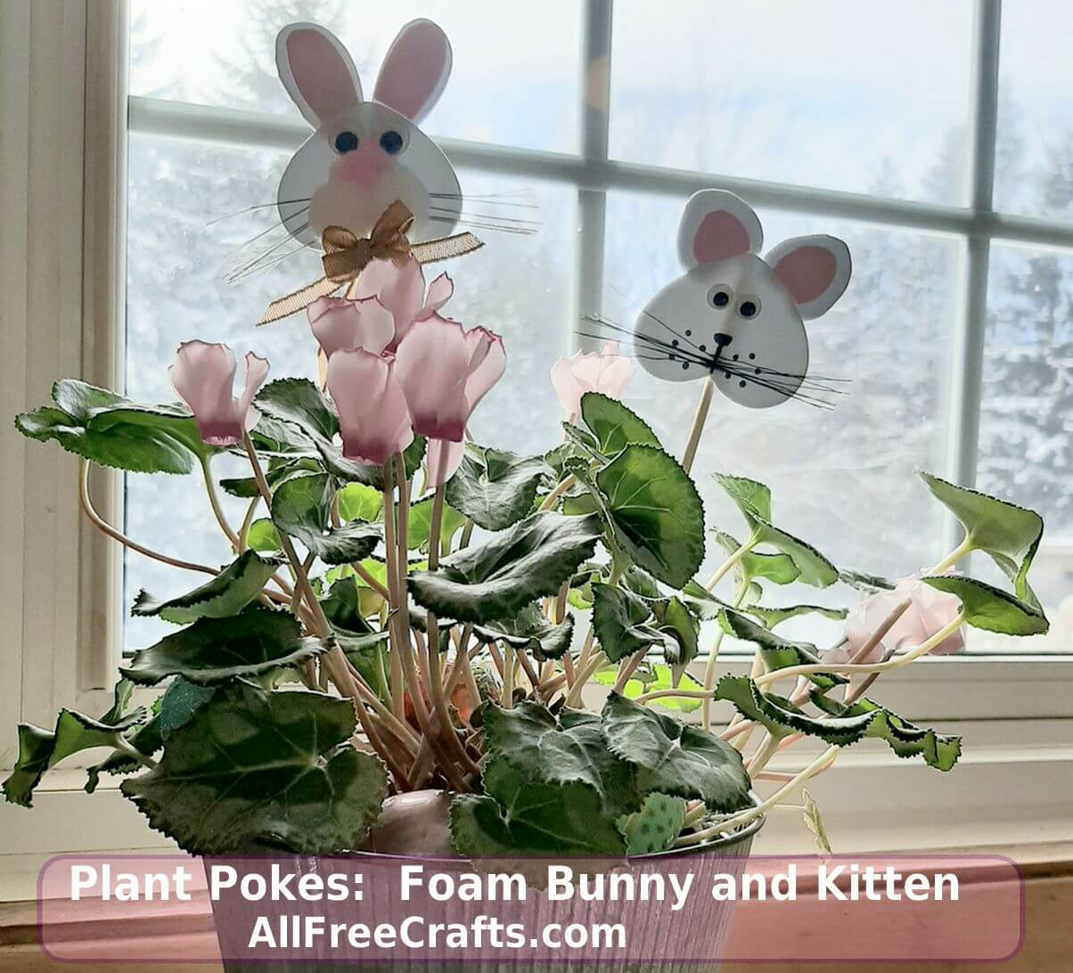 craft foam bunny and kitten plant pokes