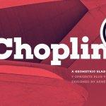 Choplin Font Family