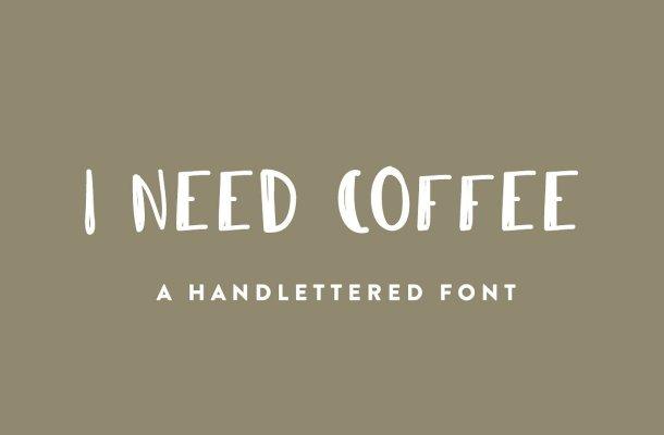 I Need Coffee Font