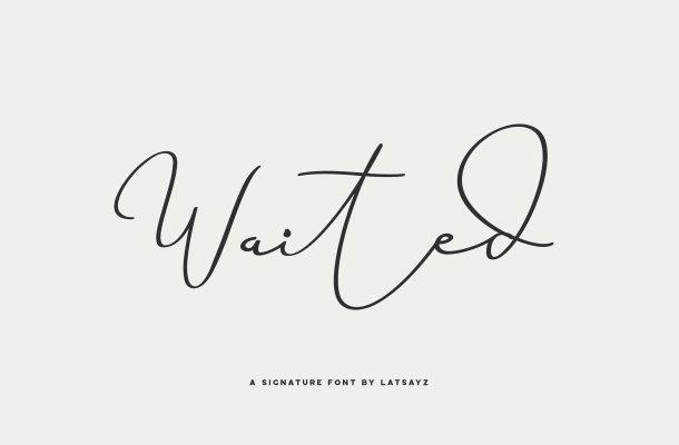 Miss Waited Signature Font