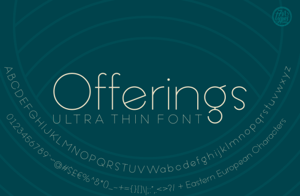 Offering Ultra Thin Font