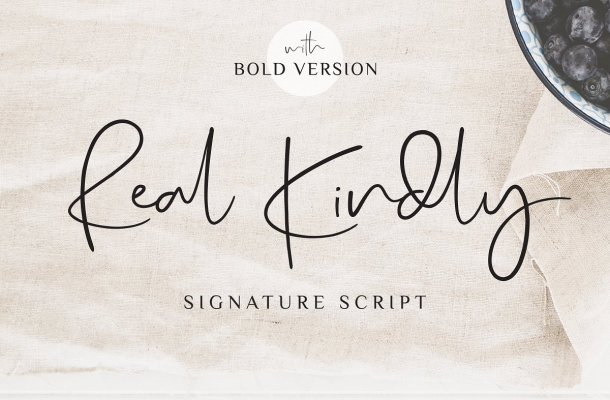 Real Kindly Signature Font
