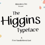 The Higgins Typeface