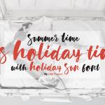 Holiday Sun Font