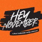 Hey November Script Font