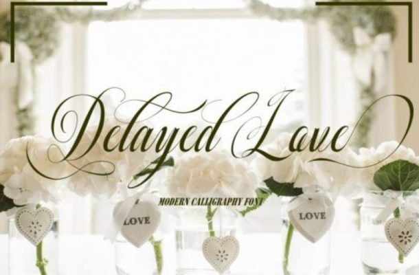 Delayed Love Calligraphy Font