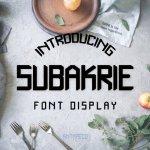 Subakrie Display Font