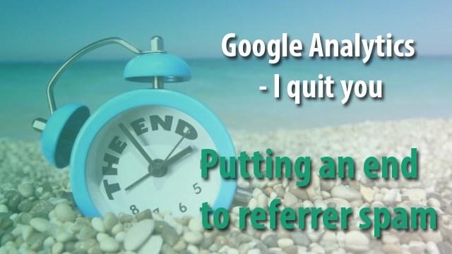 I quit Google analytics