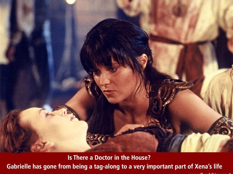 Xena is there a doctor in the house