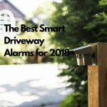 The Best Smart Driveway Alarms for 2018