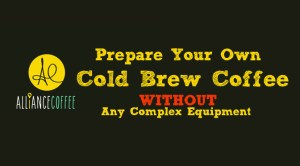 How To Cold Brew Coffee Without Complex Equipment