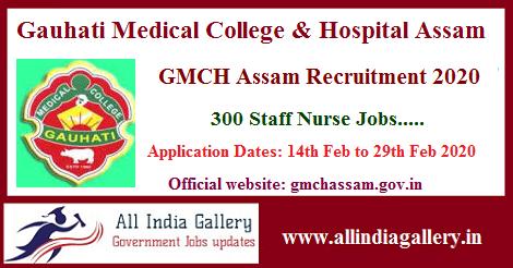 GMCH Assam Staff Nurse Recruitment