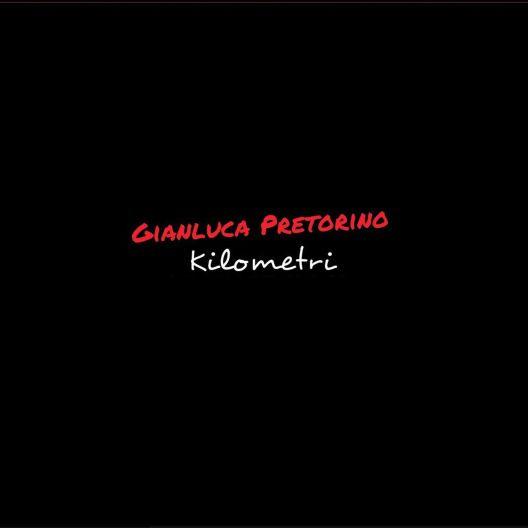 cover-gianluca-pretorino-kilometri-528x528