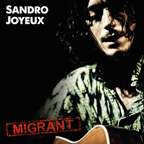 Sandro Joyeux - Migrant - cover art