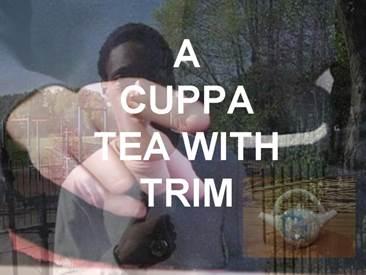 A-CUPPA-TEA-WITH-TRIM