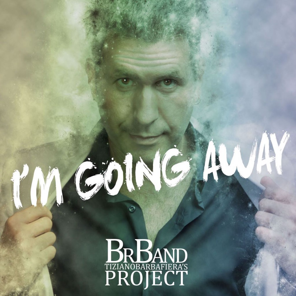 COVER_BrBand Tiziano Barbafiera's Project - I'm going away_EXE