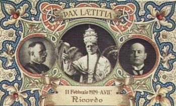 King Victor Emmanuel III, Pope Pius XI, Benito Mussolini