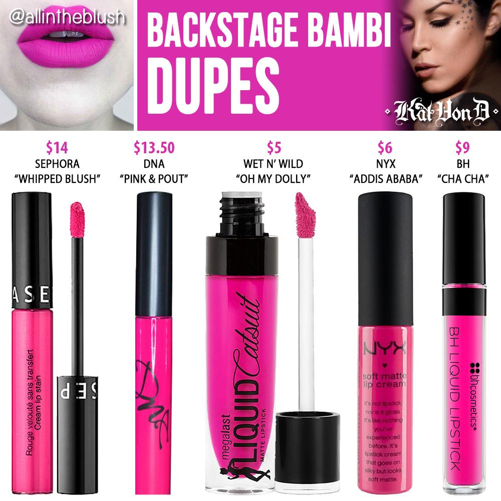Kat Von D Backstage Bambi Everlasting Liquid Lipstick Dupes