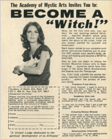 Black and white newsprint ad of a woman in 1970s Charlie's Angel hair hair holding a cat: The Academy of Mystic Arts Invites You to: Become A Witch!