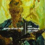 Rotem Sivan For Emotional Use Only