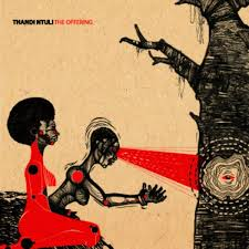 Thandi Ntuli's The Offering