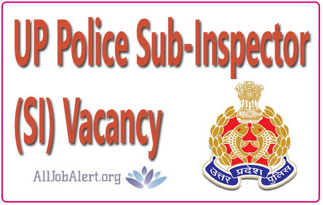 UP Police SI Vacancy 2021