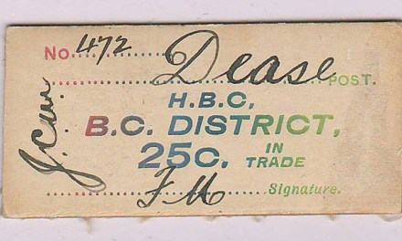 H.B.C.-B.C. District Dease Post 25c Card Money #472