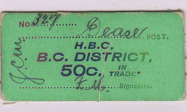 H.B.C.-B.C. District Dease Post 50c Card Money #327