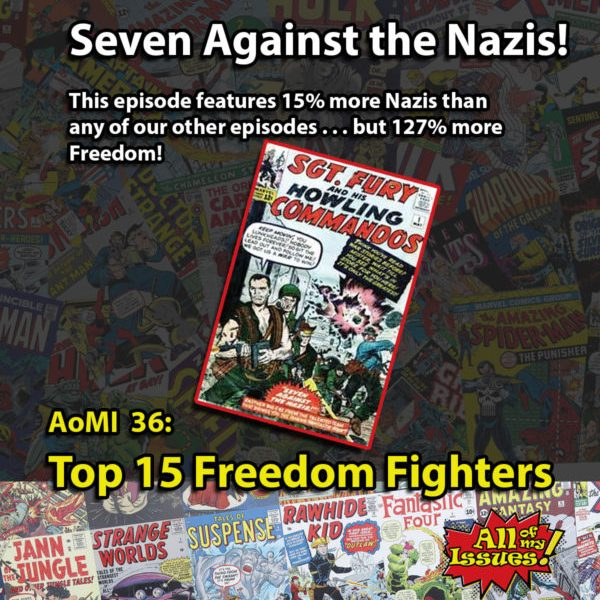 Episode 36 - Best Freedom Fighters