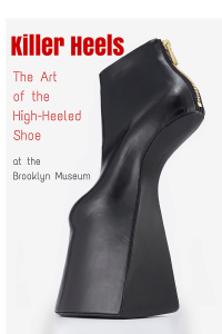 Killer Heels: The Art of the High-Heeled Shoe at the Brooklyn Museum