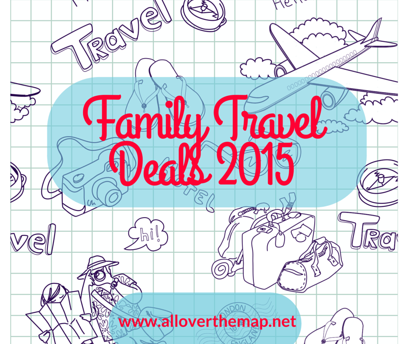 Planning a family vacation? Great Deals for 2015