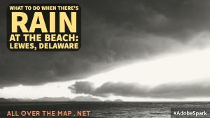 rain at the beach lewes delaware