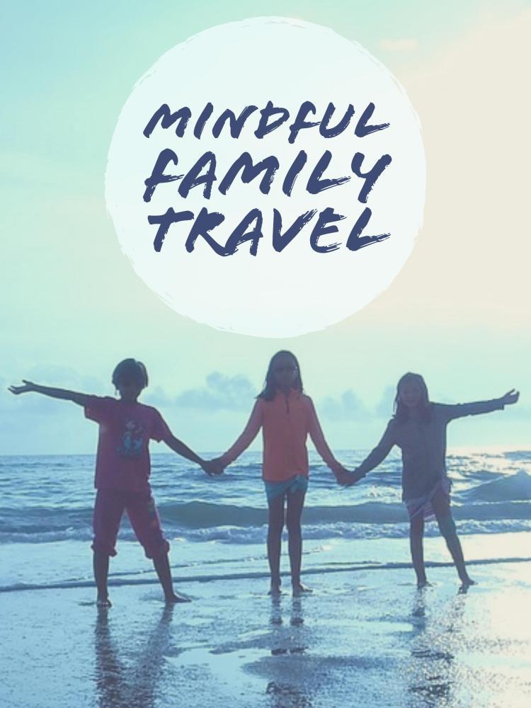 MindfulFamilyTravel vertical