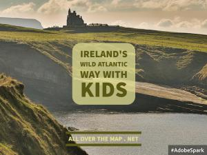 Irelands Wild Atlantic Way with Kids