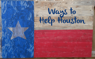 Some ways to help Houston that you may not have thought of