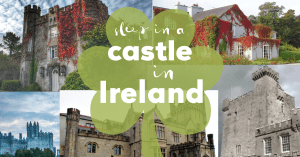 Stay in a Castle Hotel in Ireland