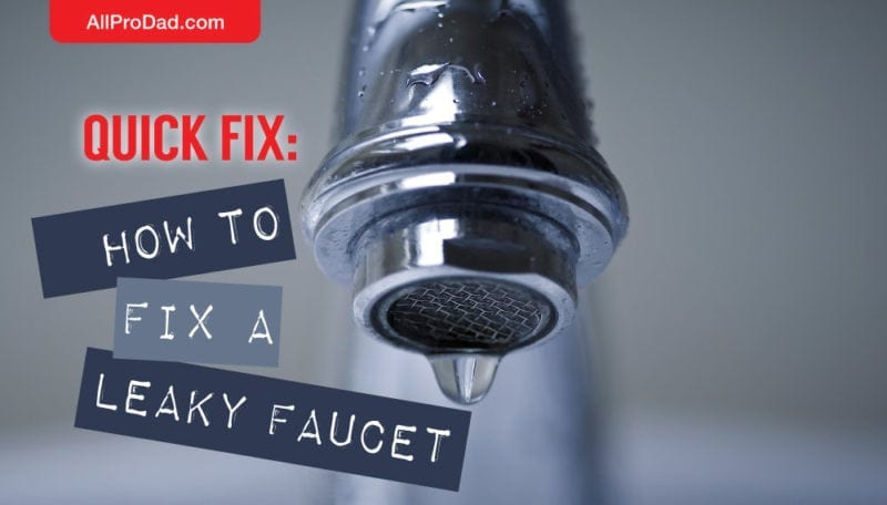 quick fix how to fix a leaky faucet