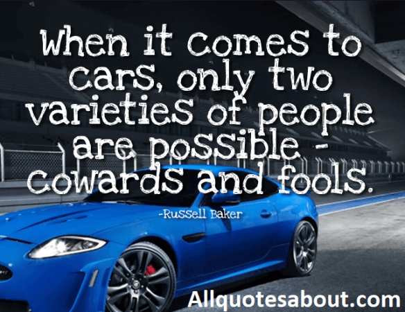250 Car Quotes and Sayings