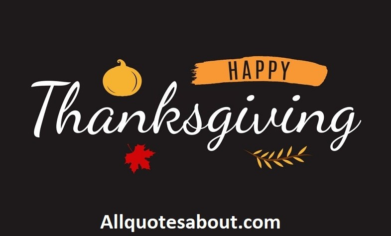 450+ Thanksgiving Quotes And Saying