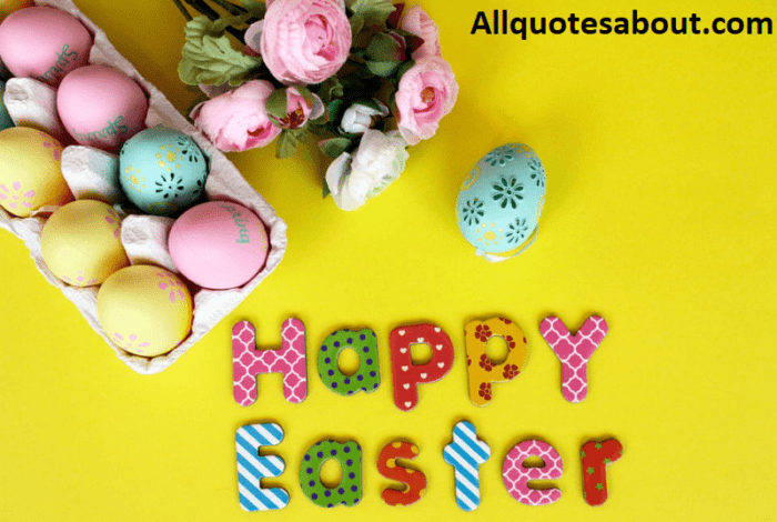 150+ Easter Quotes And Saying