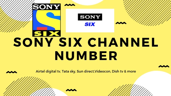 Sony Six channel number in various Dth services Airtel digital tv