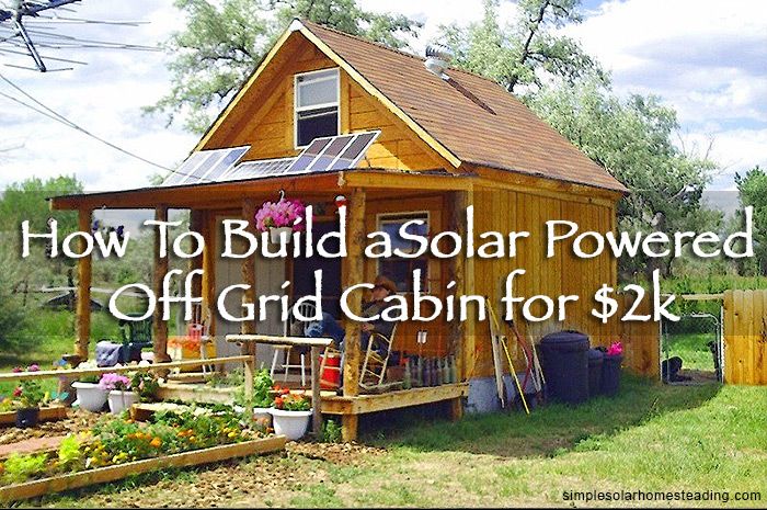 Off Grid Cabin