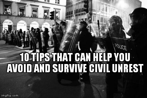 Survive Civil Unrest