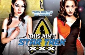 This Ain't Star Trek XXX