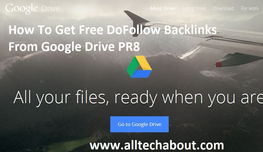 How To Get Free DoFollow Backlinks From Google Drive PR8