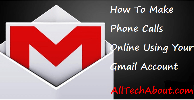 How to Make Free Phone Calls from Gmail